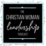 Christian Woman Leadership